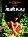 """ANÁLISIS DE LA PELÍCULA """"EL PEQUEÑO SALVAJE"""" (4-8/10/04)"""